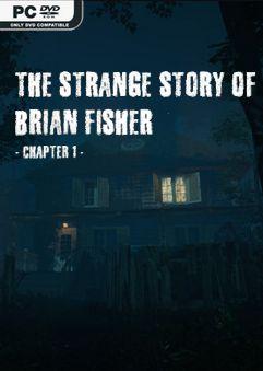 The Strange Story of Brian Fisher Chapter 1 v1.1.0-CODEX