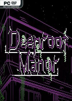 Deeproot Manor-DARKZER0
