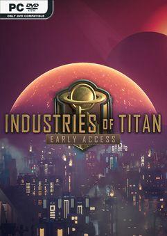 Industries of Titan v0.1.24