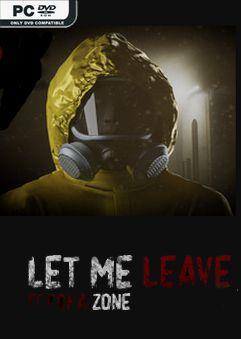 Let Me Leave Corona Zone-PLAZA