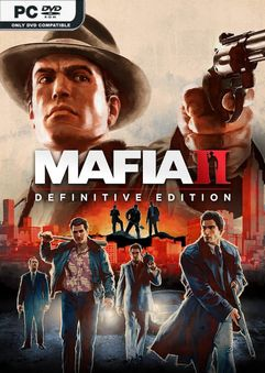 Mafia II Definitive Edition v1.0u1