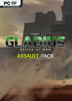 Warhammer 40000 Gladius Relics of War Assault Pack v1.6.3
