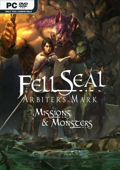 Fell Seal Arbiters Mark Missions and Monsters v1.3.2
