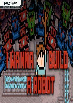 I Wanna Build a Robot-DARKZER0