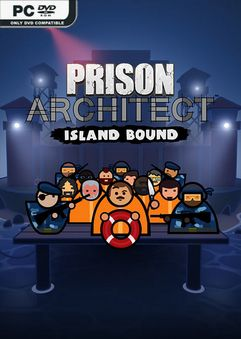 Prison Architect Island Bound Incl Hotfix