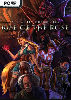 SteamCity Chronicles Rise Of The Rose-HOODLUM