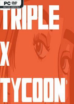 Triple X Tycoon-DARKZER0