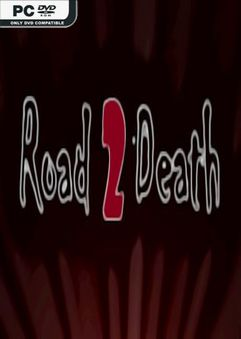 Road To Death-PLAZA