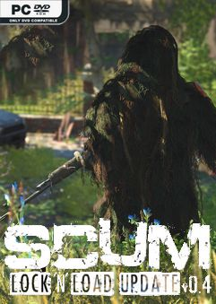 SCUM Lock N Load Early Access
