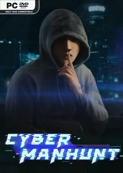 Cyber Manhunt Chapter 4 Early Access