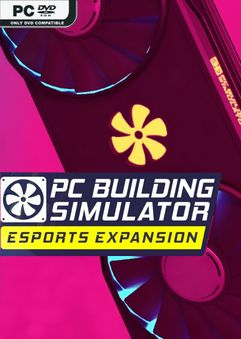 PC Building Simulator Esports Expansion-PLAZA