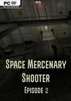 Space Mercenary Shooter Episode 2-PLAZA