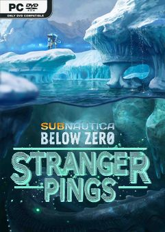 Subnautica Below Zero Stranger Pings Early Access