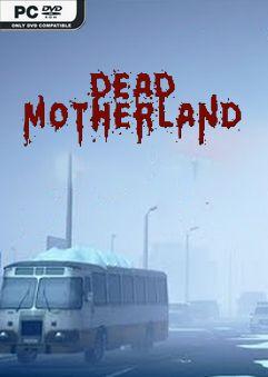 Dead Motherland Zombie Coop-Chronos