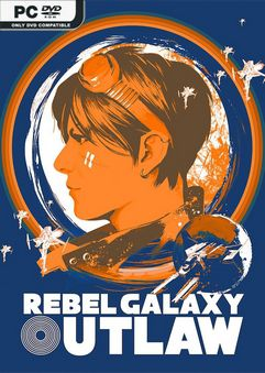 Rebel Galaxy Outlaw-Repack