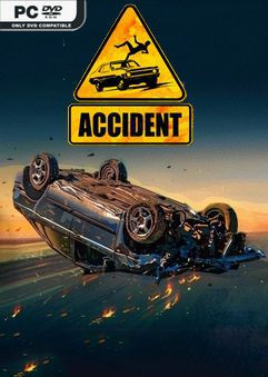 Accident Early Access