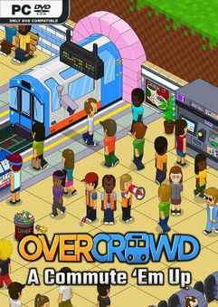 Overcrowd A Commute Em Up-SSE