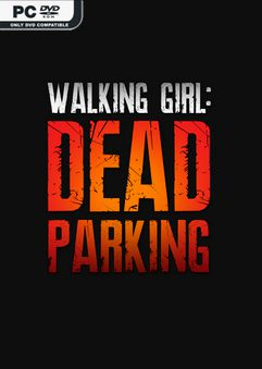 Walking Girl Dead Parking-DRMFREE