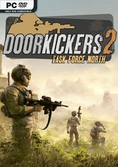 Door Kickers 2 Task Force North Early Access