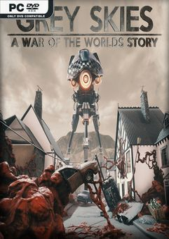 Grey Skies A War of the Worlds Story-Repack