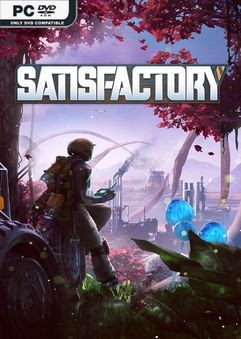 Satisfactory The Fluids Early Access