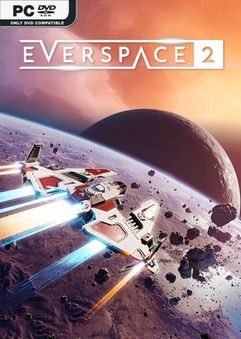 EVERSPACE 2 v0.6.20667 Early Access