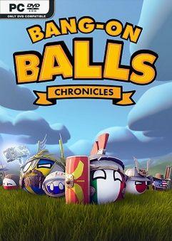 Bang On Balls Chronicles Early Access
