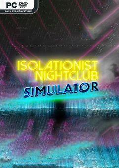 Isolationist Nightclub Simulator-DARKSiDERS