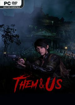 Them and Us v1.0.0 Early Access