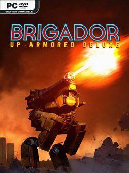 Brigador Up Armored Edition The Blood Anniversary v1.62