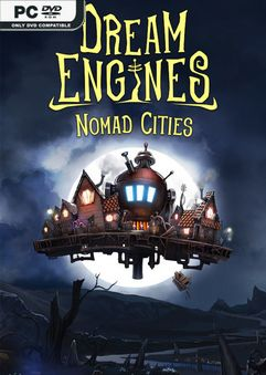 Dream Engines Nomad Cities Early Access