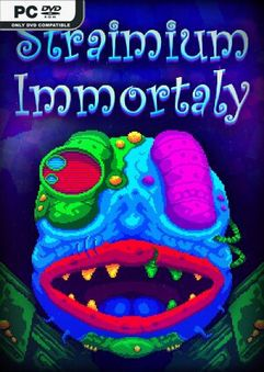 Straimium Immortaly Build 6304372