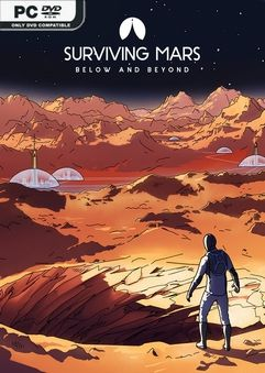 Surviving Mars First Colony Edition v1008107