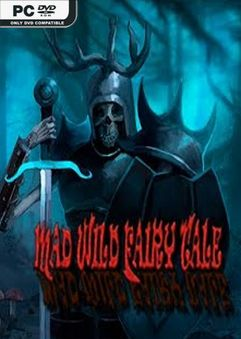 Mad Wild Fairy Tale-Repack