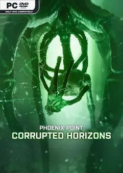 PHOENIX POINT YEAR ONE EDITION CORRUPTED HORIZONS-CDX