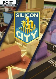 Silicon City Early Access